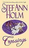 Crossings, Stef Ann Holm, 0671510479