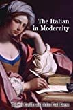 The Italian in Modernity, Casillo, Robert, 1442641509