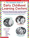 The Scholatic Book of Early Childhood Learning Centers, Deborah Diffily and Elizabeth Donaldson, 0439201063