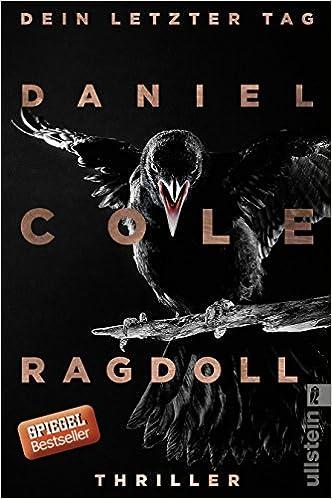https://www.amazon.de/Ragdoll-Dein-letzter-Kriminalroman-New-Scotland-Yard-Thriller-ebook/dp/B01N671WIS/ref=tmm_kin_swatch_0?_encoding=UTF8&qid=1525109682&sr=8-1