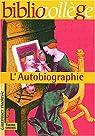 L'autobiographie : recueil de textes par Guinoiseau