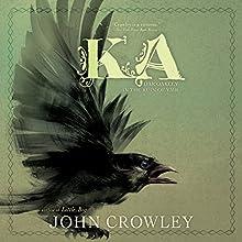 Ka: Dar Oakley in the Ruin of Ymr Audiobook by John Crowley Narrated by John Crowley