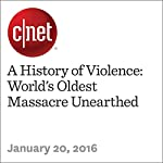 A History of Violence: World's Oldest Massacre Unearthed | Michelle Starr