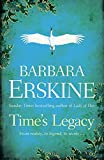 Front cover for the book Time's Legacy by Barbara Erskine