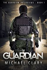 The Guardian (The Guardian Interviews Book 1) Paperback