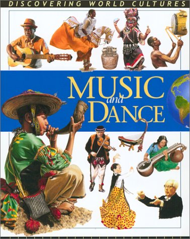 Read Online Music and Dance (Discovering World Cultures) ebook