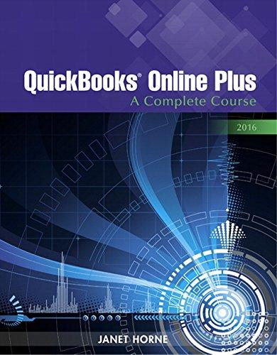 QuickBooks Online Plus: A Complete Course 2016
