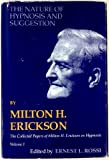 The Nature of Hypnosis and Suggestion, Erickson, Milton H., 0829005420