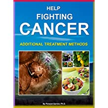 Help Fighting Cancer: Additional Treatment Methods
