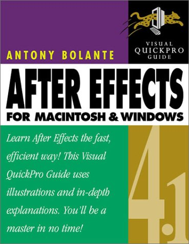 After Effects 4.1 for Macintosh and Windows: Visual QuickPro Guide by Pearson Education