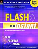 Flash 5 in an Instant, Michael S. Toot and MaranGraphics Development Group, 0764536249