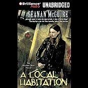 A Local Habitation: An October Daye Novel | Seanan McGuire