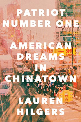 Patriot number one american dreams in chinatown kindle edition by patriot number one american dreams in chinatown by hilgers lauren fandeluxe Choice Image