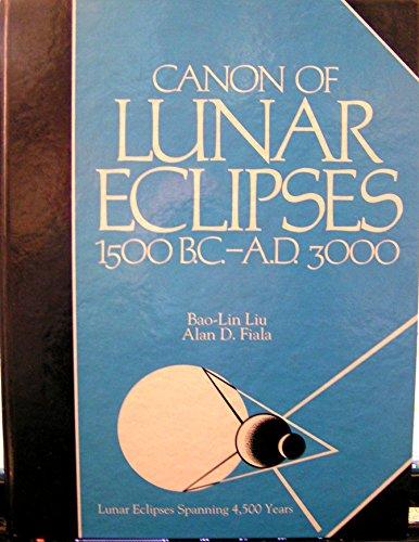 Canon of Lunar Eclipses 1500 B.C.-A.D. 3000