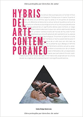 Hybris del arte contemporáneo (Spanish Edition) (Spanish) Paperback – November 1, 2013