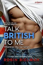 Talk British to Me (Wherever You Go)