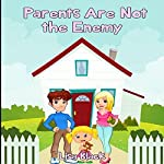 Parents Are Not the Enemy | Lisa Black