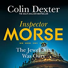 The Jewel That Was Ours Audiobook by Colin Dexter Narrated by Samuel West