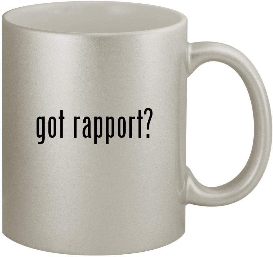 got rapport? - 11oz Silver Coffee Mug Cup, Silver