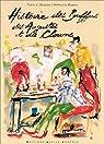 Histoire des bouffons, des augustes et des clowns: Texte, dessins et aquarelles par Romain