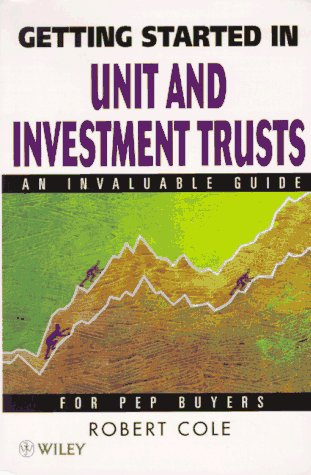 Getting Started in Unit and Investment Trusts (Unit Investment Trust compare prices)
