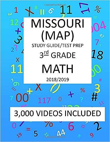 3th Grade MISSOURI MAP, 2019 MATH, Test Prep: 3rdh Grade ... on map test score chart, map math practice, map reading and math, map math beach rush, map math test, map reading assessment, map test scores 2013, map math rit band, map reading map math, map mathematics, map math scores for 2014, map math rit range, map rit scores 2013, map math worksheet, map scores chart 2013, map rit chart 2013, map math games,