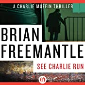 See Charlie Run | Brian Freemantle