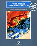 img - for Waves, Tides and Shallow-Water Processes book / textbook / text book