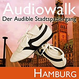 Audiowalk Hamburg Hörbuch