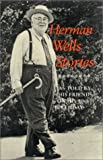Herman Wells Stories : As Told by His Friends on His 90th Birthday, Herman B Wells, 0253363705