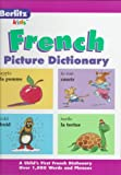 French Picture Dictionary, Chris L. Demarest and Berlitz Publishing Staff, 2831562546