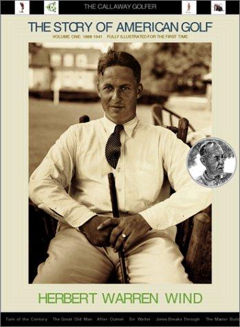 n Golf Volume One: 1888-1941: The Callaway Golfer (series) (American Golf)
