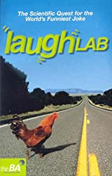 Laughlab: The Scientific Quest for the World's Funniest Joke: The Scientific Search for the World's Funniest Joke (Humour)