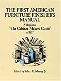 The First American Furniture Finisher's Manual, , 0486255301