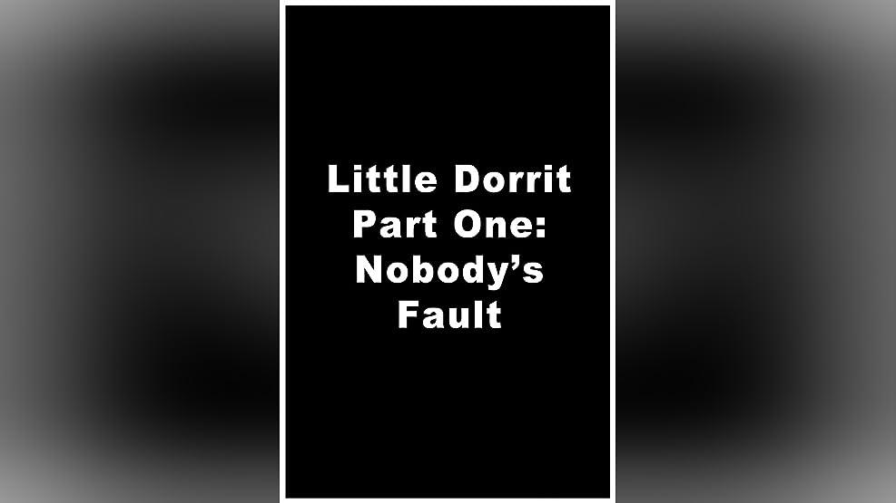 Little Dorrit (Part 1)
