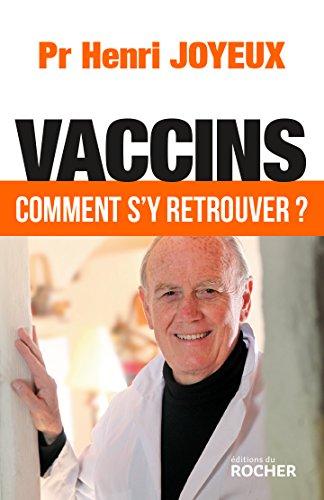 Vaccins. Comment s'y retrouver