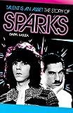Sparks: Talent is an Asset