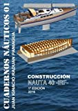 img - for Nauta 40 Construcci n (Spanish Edition) book / textbook / text book