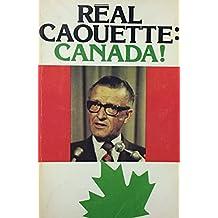 Réal Caouette: Canada!