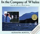 In the Company of Whales, Alexandra Morton, 1551430584