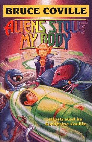 book cover of Aliens Stole My Body