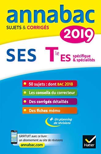 Annales Annabac 2019 SES Tle ES spécifique & spécialités : sujets et corrigés du bac Terminale