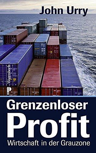 Grenzenloser Profit: Wirtschaft in der Grauzone