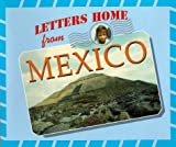 Letters Home from Mexico, Marcia S. Gresko, 1567114024