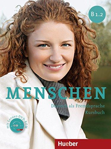Menschen B1.2 (Kursbuch+Arbeitsbuch+Audio CDs+DVD-ROM)