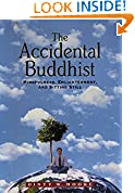 #7: The Accidental Buddhist: Mindfulness, Enlightenment, and Sitting Still