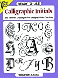 Ready-to-Use Calligraphic Initials, Dan X. Solo, 0486292231