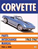 Corvette, 1963-1967 : Parts Interchange Manual, Herd, Paul A., 0760309701