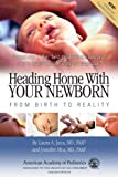Heading Home with Your Newborn, , 1581104448