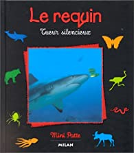Le Requin : Tueur silencieux par Renée Le Bloas-Julienne